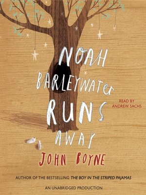 Click this cover for a(n) Audiobook sample of Noah Barleywater Runs Away
