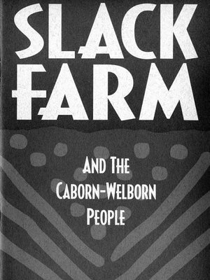 Click this cover for a(n) eBook sample of Slack Farm and the Caborn-Welborn People.