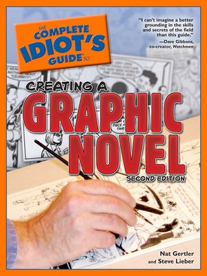 Cover of The Complete Idiot's Guide to Creating a Graphic Novel
