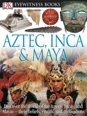 Click this cover for a(n) eBook sample of Aztec, Inca and Maya