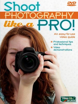 Shoot Photography Like a Pro!