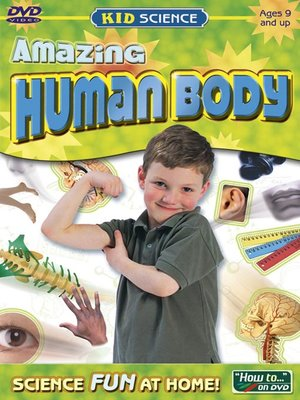 Kid Science: Amazing Human Body