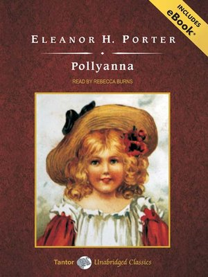Melissa lee 39 s many reads pollyanna by eleanor h porter for Eleanor h porter images