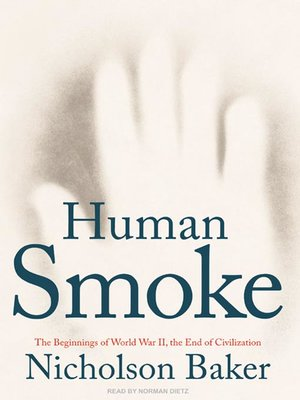 Click this cover for a(n) Audiobook sample of Human Smoke.