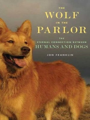 Click this cover for a(n) Audiobook sample of The Wolf in the Parlor.