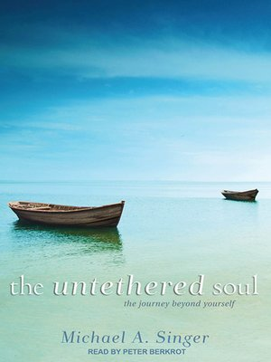 Click this cover for a(n) Audiobook sample of The Untethered Soul.