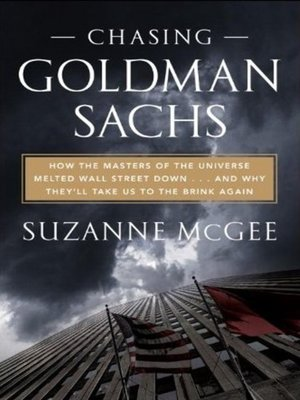 Click this cover for a(n) Audiobook sample of Chasing Goldman Sachs.
