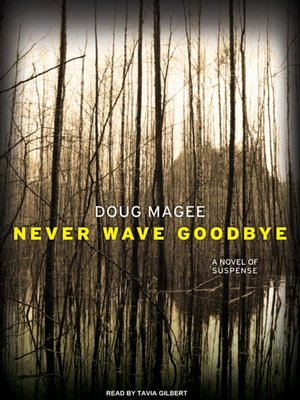 Never Wave Goodbye