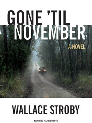 Click this cover for a(n) Audiobook sample of Gone 'til November