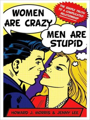 Click this cover for a(n) Audiobook sample of Women Are Crazy, Men Are Stupid