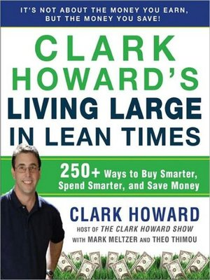 Click this cover for a(n) Audiobook sample of Clark Howard's Living Large in Lean Times.