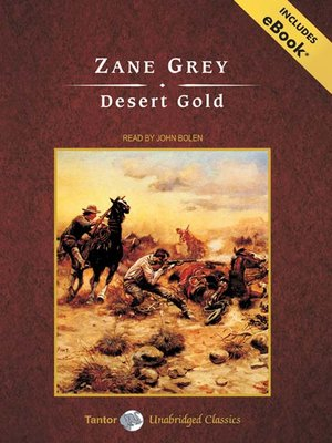 Click this cover for a(n) Audiobook sample of Desert Gold.