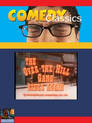 Click this cover for a(n) Video sample of The Over the Hill Gang Rides Again.