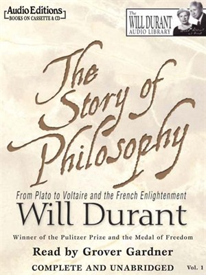 Click this cover for a(n) Audiobook sample of The Story of Philosophy.