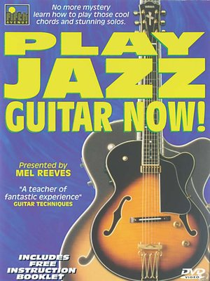 Click this cover for a(n) Video sample of Play Jazz Guitar Now!