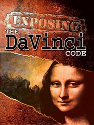 Cover of Exposing the DaVinci Code