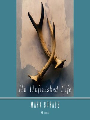 Click this cover for a(n) Audiobook sample of An Unfinished Life.