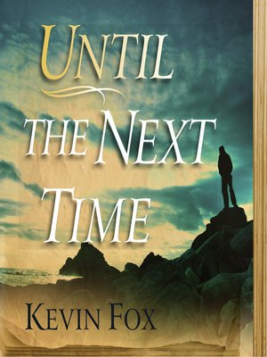 Click this cover for a(n) Audiobook sample of Until the Next Time.