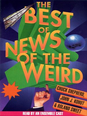 Click this cover for a(n) Audiobook sample of The Best of News of the Weird.