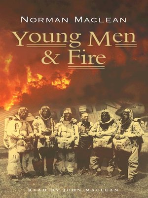 Click this cover for a(n) Audiobook sample of Young Men & Fire.
