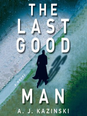 Click this cover for a(n) Audiobook sample of The Last Good Man