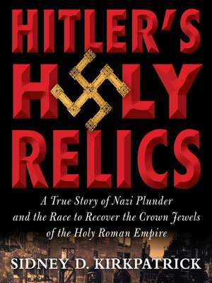 Click this cover for a(n) Audiobook sample of Hitler's Holy Relics.