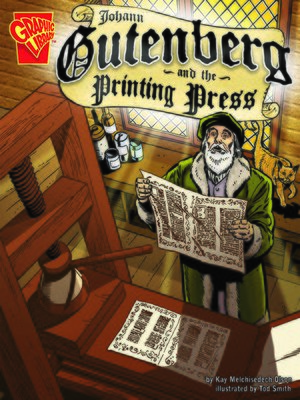 Click this cover for a(n) eBook sample of Johann Gutenberg and the Printing Press.