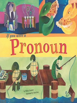 Click this cover for a(n) eBook sample of If You Were a Pronoun.