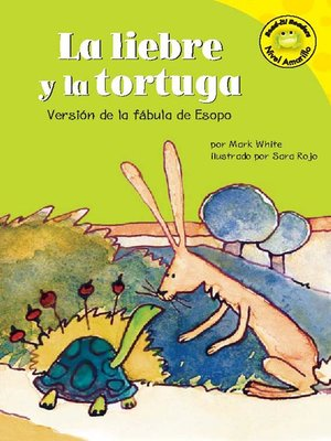 Click this cover for a(n) eBook sample of La liebre y la tortuga.