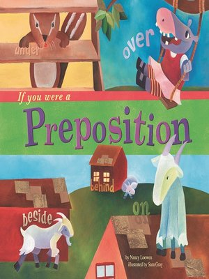 Click this cover for a(n) eBook sample of If You Were a Preposition.