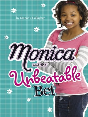 Click this cover for a(n) eBook sample of Monica and the Unbeatable Bet.