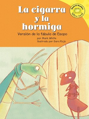 Click this cover for a(n) eBook sample of La cigarra y la hormiga.