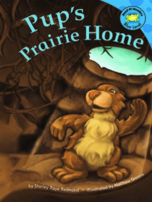 Click this cover for a(n) eBook sample of Pup's Prairie Home.