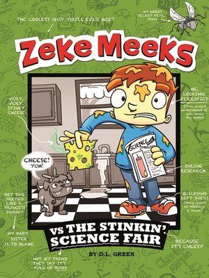 Click this cover for a(n) eBook sample of Zeke Meeks vs the Stinkin' Science Fair.