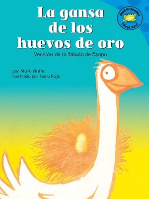 Click this cover for a(n) eBook sample of La gansa de los huevos de oro