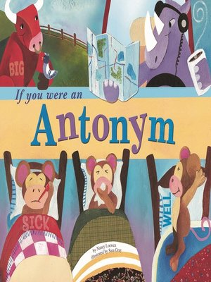 Click this cover for a(n) eBook sample of If You Were an Antonym