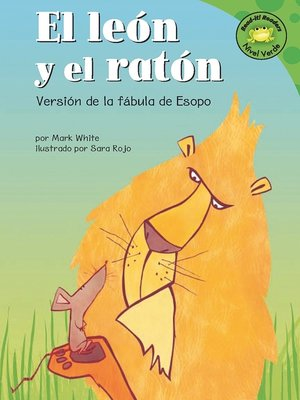 Click this cover for a(n) eBook sample of El león y el ratón.