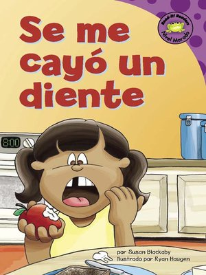 Click this cover for a(n) eBook sample of Se me cayó un diente.