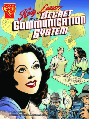 Click this cover for a(n) eBook sample of Hedy Lamarr and a Secret Communication System.