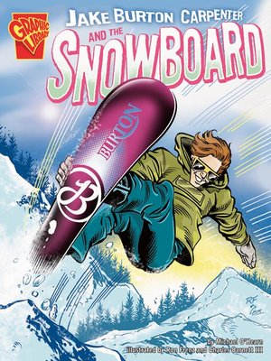 Click this cover for a(n) eBook sample of Jake Burton Carpenter and the Snowboard