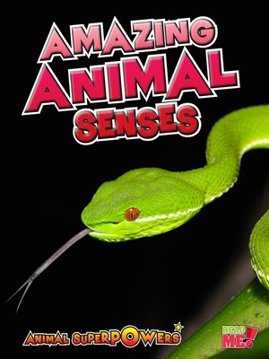 Click this cover for a(n) eBook sample of Amazing Animal Senses