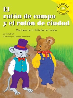 Click this cover for a(n) eBook sample of El ratón de campo y el ratón de ciudad