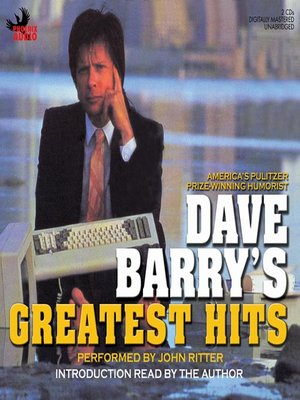 Click this cover for a(n) Audiobook sample of Dave Barry's Greatest Hits.
