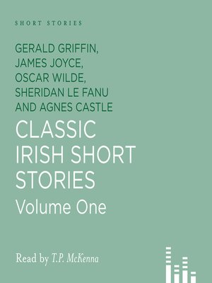 Click this cover for a(n) Audiobook sample of Classic Irish Short Stories, Volume 1.