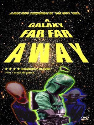 Cover of A Galaxy Far Far Away