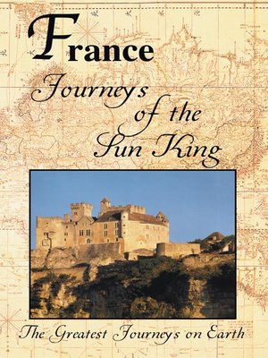 Greatest Journeys: France