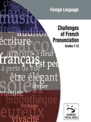 Click this cover for a(n) Video sample of Challenges of French Pronunciation.