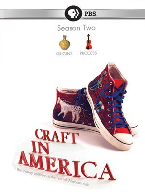 Craft in America, Season 2: Process