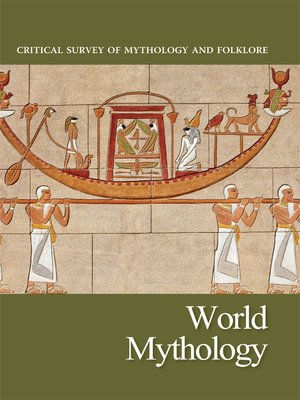 Critical Survey of Mythology and Folklore:World Mythology