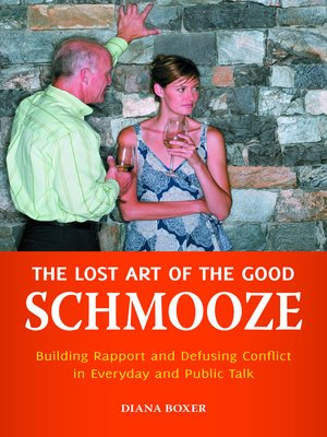 Click this cover for a(n) eBook sample of The Lost Art of the Good Schmooze.